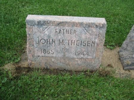 THEISEN, JOHN M. - Dubuque County, Iowa   JOHN M. THEISEN