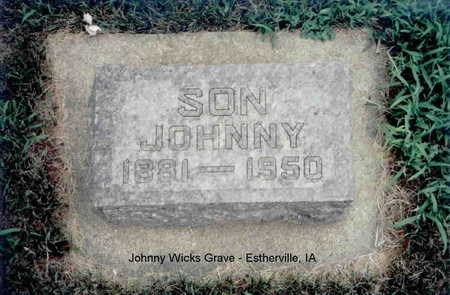 WICKS, JOHNNY - Emmet County, Iowa   JOHNNY WICKS