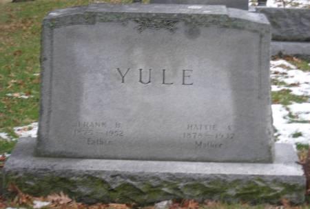 YULE, HATTIE A. - Emmet County, Iowa | HATTIE A. YULE