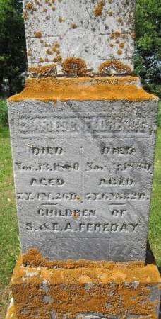 FEREDAY, CHARLES - Fayette County, Iowa   CHARLES FEREDAY