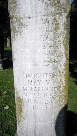 MCFARLAND, MAY V. - Fayette County, Iowa   MAY V. MCFARLAND