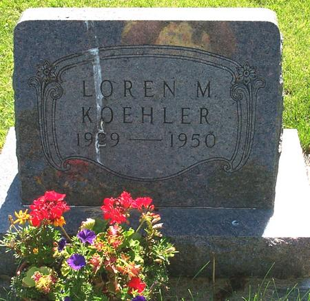 KOEHLER, LOREN M. - Floyd County, Iowa   LOREN M. KOEHLER