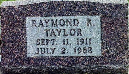 TAYLOR, RAYMOND R. - Floyd County, Iowa   RAYMOND R. TAYLOR