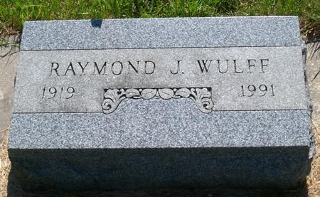 WULFF, RAYMOND J. - Floyd County, Iowa   RAYMOND J. WULFF