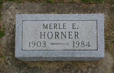 HORNER, MERLE E.