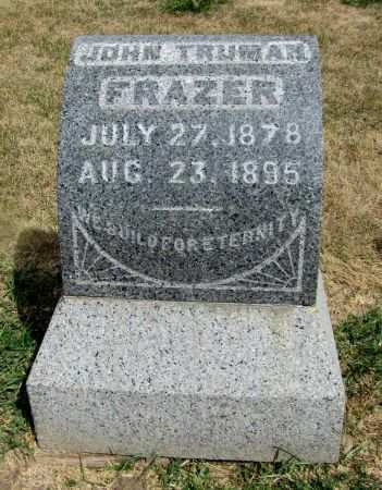 FRAZER, JOHN TRUMAN - Fremont County, Iowa   JOHN TRUMAN FRAZER