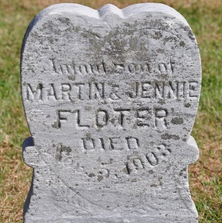 FLOTER, INFANT SON OF MARTIN & JENNIE - Grundy County, Iowa | INFANT SON OF MARTIN & JENNIE FLOTER