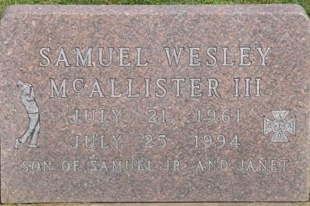 MCALLISTER, SAMUEL WESLEY III - Grundy County, Iowa   SAMUEL WESLEY III MCALLISTER