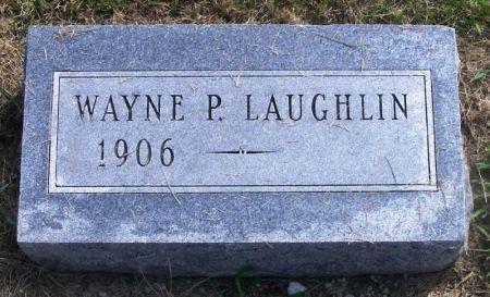 LAUGHLIN, WAYNE P. - Guthrie County, Iowa   WAYNE P. LAUGHLIN
