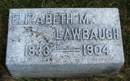 LAWBAUGH, ELIZABETH M. - Guthrie County, Iowa   ELIZABETH M. LAWBAUGH