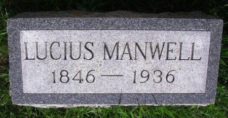 MANWELL, LUCIUS - Guthrie County, Iowa   LUCIUS MANWELL