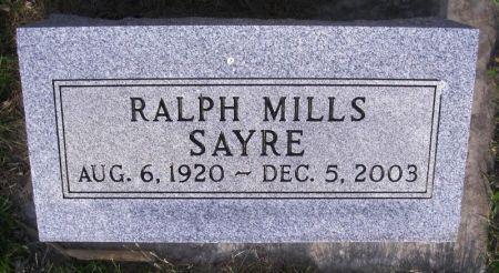SAYRE, RALPH MILLS - Guthrie County, Iowa   RALPH MILLS SAYRE