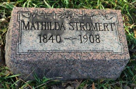 STROMERT, MATHILDA - Hamilton County, Iowa   MATHILDA STROMERT