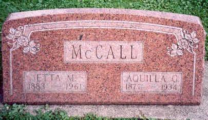 MCCALL, AQUILLA AND ETTA - Hardin County, Iowa | AQUILLA AND ETTA MCCALL