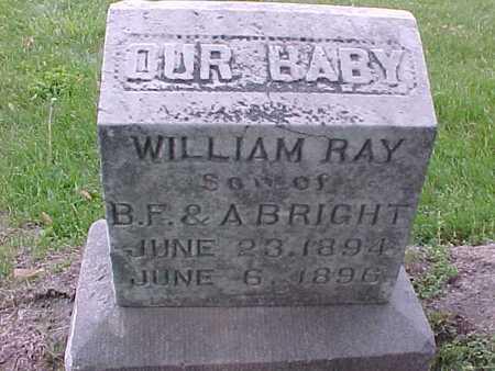 BRIGHT, WILLIAM RAY - Henry County, Iowa   WILLIAM RAY BRIGHT