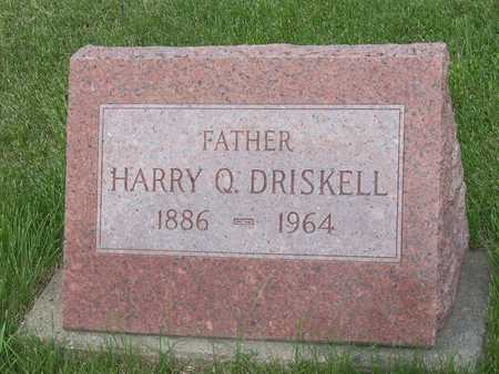 DRISKELL, HARRY Q. - Henry County, Iowa | HARRY Q. DRISKELL