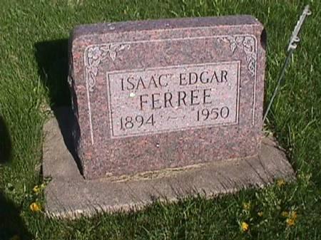 FERREE, ISAAC EDGAR - Henry County, Iowa   ISAAC EDGAR FERREE