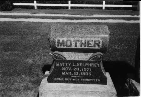 HELPHREY, MATTIE L. - Henry County, Iowa   MATTIE L. HELPHREY