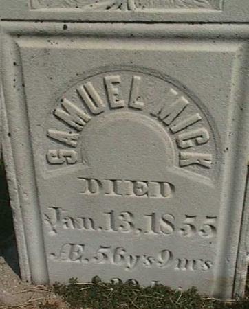 MICK, SAMUEL - Henry County, Iowa   SAMUEL MICK