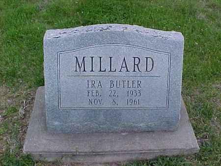 MILLARD, IRA BUTLER - Henry County, Iowa | IRA BUTLER MILLARD