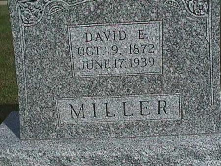 MILLER, DAVID E. - Henry County, Iowa   DAVID E. MILLER