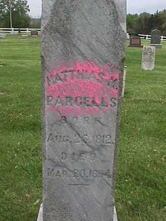 PARCELLS, MATTHIAS - Henry County, Iowa   MATTHIAS PARCELLS
