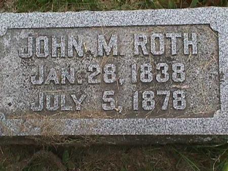 ROTH, JOHN M. - Henry County, Iowa   JOHN M. ROTH