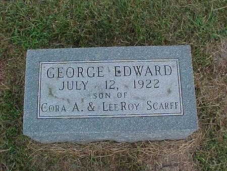 SCARFF, GEORGE EDWARD - Henry County, Iowa | GEORGE EDWARD SCARFF