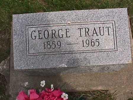 TRAUT, GEORGE - Henry County, Iowa   GEORGE TRAUT