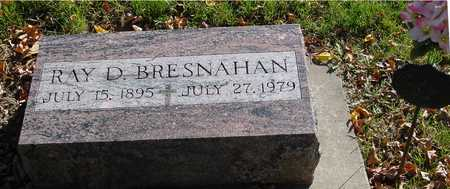 BRESNAHAN, RAY D. - Ida County, Iowa | RAY D. BRESNAHAN