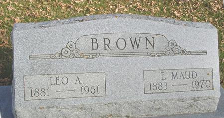 BROWN, LEO A. & E. MAUD - Ida County, Iowa | LEO A. & E. MAUD BROWN