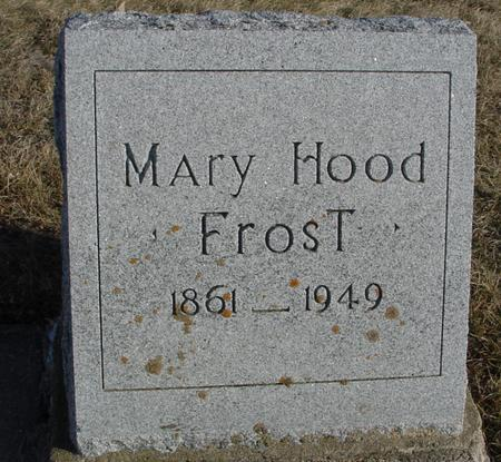 HOOD FROST, MARY - Ida County, Iowa | MARY HOOD FROST