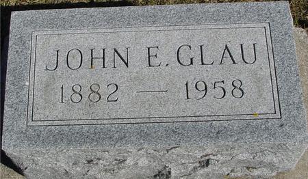 GLAU, JOHN E. - Ida County, Iowa | JOHN E. GLAU