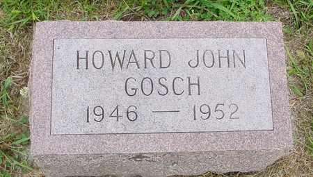 GOSCH, HOWARD JOHN - Ida County, Iowa   HOWARD JOHN GOSCH