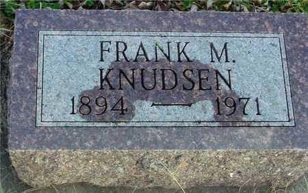 KNUDSEN, FRANK M. - Ida County, Iowa | FRANK M. KNUDSEN