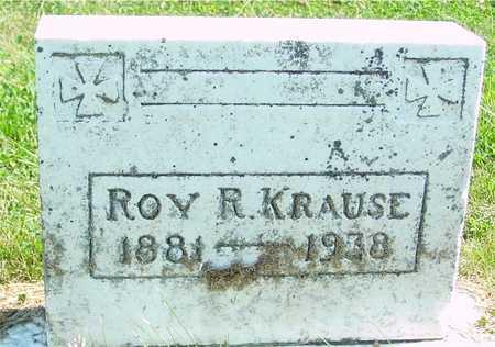 KRAUSE, ROY R. - Ida County, Iowa   ROY R. KRAUSE