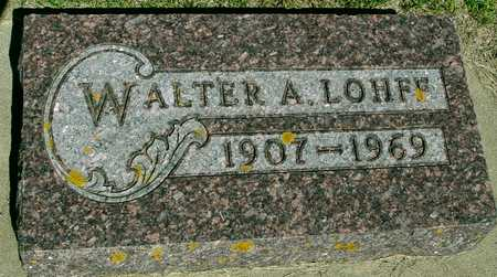 LOHFF, WALTER A. - Ida County, Iowa   WALTER A. LOHFF
