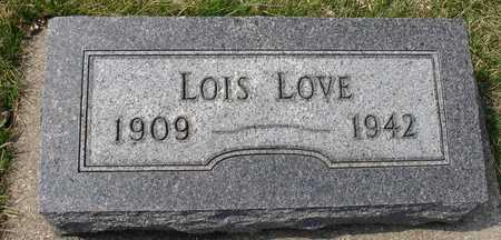 LOVE, LOIS - Ida County, Iowa | LOIS LOVE