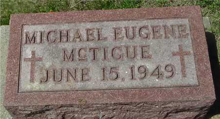 MCTIGUE, MICHAEL EUGENE - Ida County, Iowa | MICHAEL EUGENE MCTIGUE