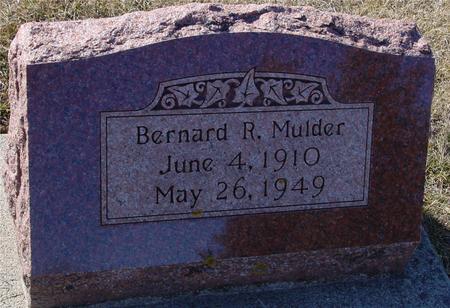 MULDER, BERNARD R. - Ida County, Iowa   BERNARD R. MULDER