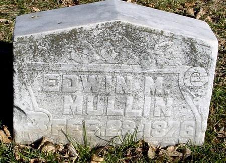 MULLIN, EDWIN M. - Ida County, Iowa   EDWIN M. MULLIN