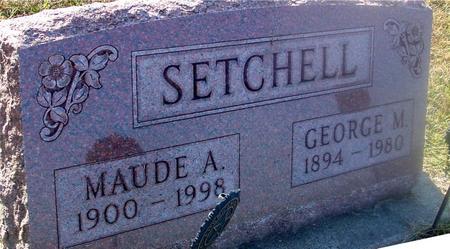 SETCHELL, GEORGE & MAUDE - Ida County, Iowa | GEORGE & MAUDE SETCHELL