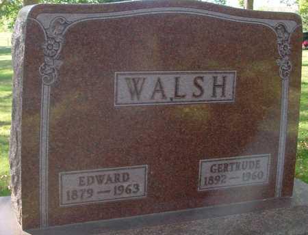 WALSH, EDWARD & GERTRUDE - Ida County, Iowa | EDWARD & GERTRUDE WALSH