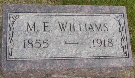 WILLIAMS, M. E. - Ida County, Iowa   M. E. WILLIAMS