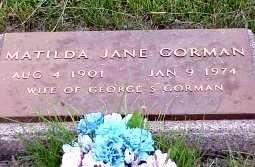 GORMAN, MATILTA JANE - Jasper County, Iowa   MATILTA JANE GORMAN