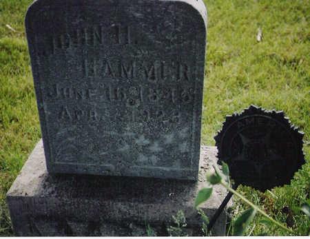 HAMMER, JOHN H - Jasper County, Iowa | JOHN H HAMMER
