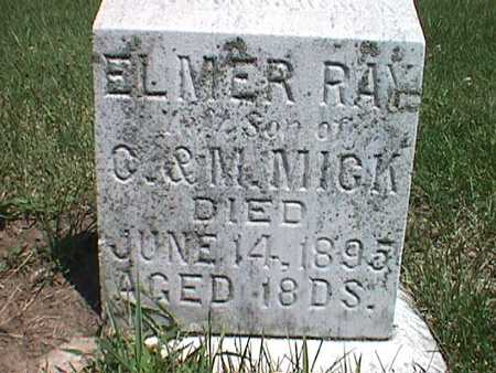 MICK, ELMER RAY - Jasper County, Iowa   ELMER RAY MICK