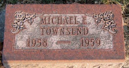 TOWNSEND, MICHAEL EUGENE - Jasper County, Iowa   MICHAEL EUGENE TOWNSEND
