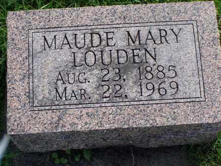 LOUDEN, MAUDE MARY - Jefferson County, Iowa   MAUDE MARY LOUDEN