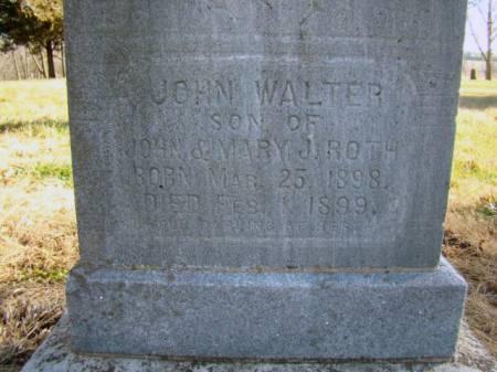 ROTH, JOHN WALTER - Jefferson County, Iowa   JOHN WALTER ROTH